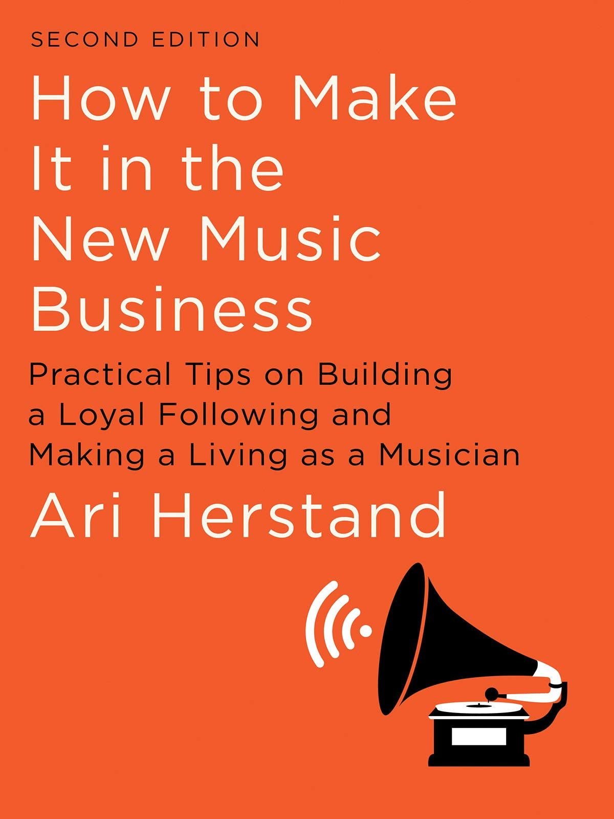 how to make it in the new music business book cover
